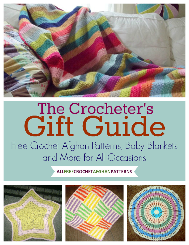 Learn more and download your copy of The Crocheters Gift Guide: Free Crochet Afghan Patterns, Baby Blankets, and More for All Occasions today