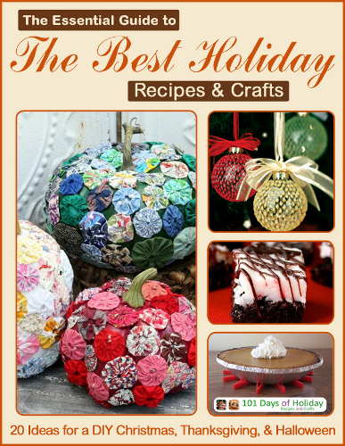 The Essential Guide to the Best Holiday Recipes & Crafts eBook