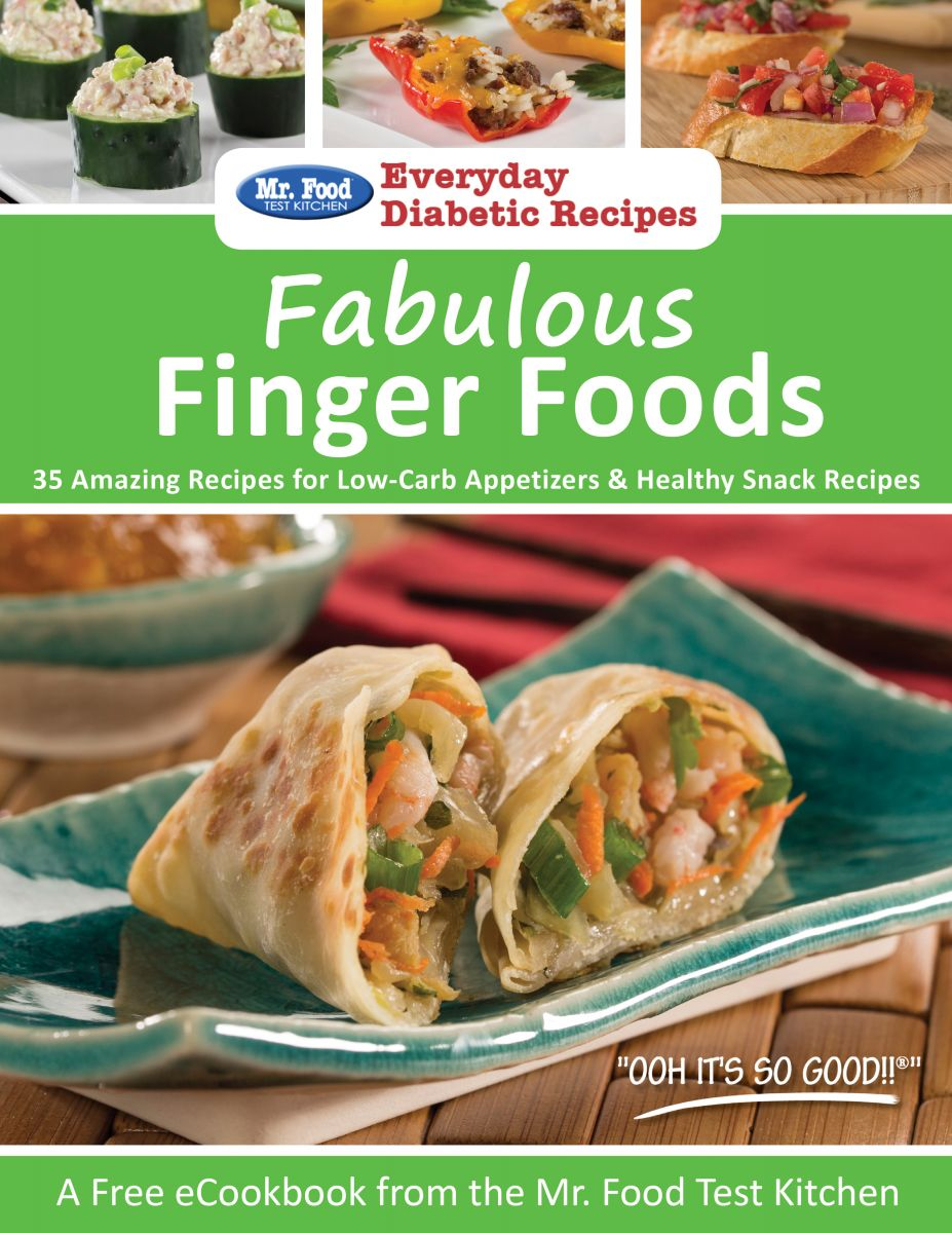 Fabulous Finger Foods: 35 Amazing Recipes for Low-Carb Appetizers & Healthy Snack Recipes