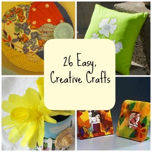 26 Easy, Creative Crafts