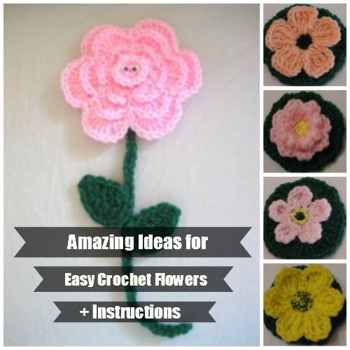 15 Amazing Ideas For Easy Crochet Flowers Instructions
