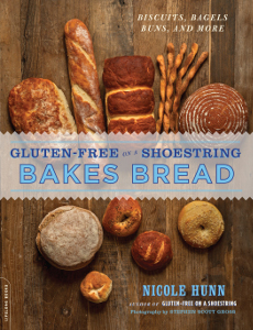 Gluten-Free on a Shoestring Bakes Bread Cookbook