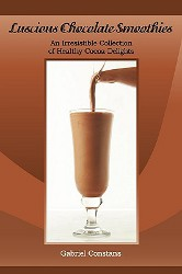 Luscious Chocolate Smoothies Cookbook Review