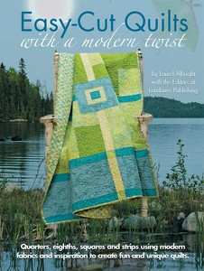 Easy-Cut Quilts with a Modern Twist