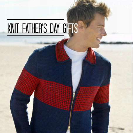 12 Knit Father's Day Gifts