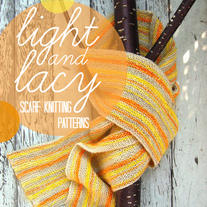 40 Light and Lacy Scarf Knitting Patterns
