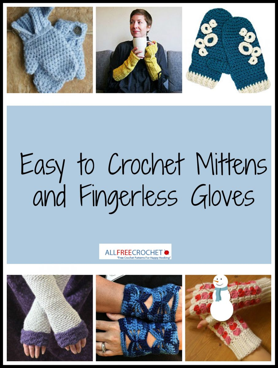 21 Easy to Crochet Mittens, Gloves and More + Video | AllFreeCrochet.com