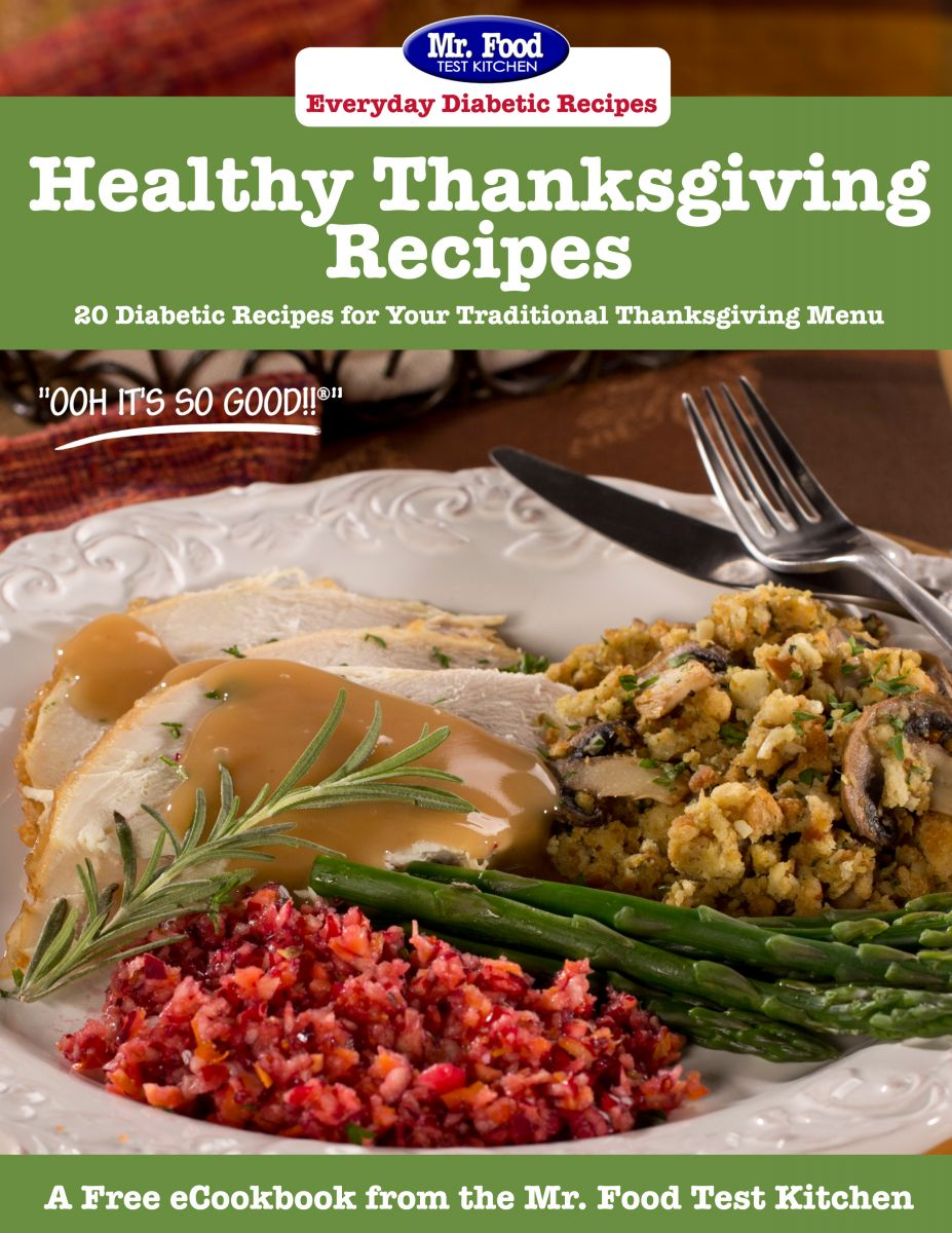 Healthy Thanksgiving Recipes: 20 Diabetic-Friendly Recipes for Your Traditional Thanksgiving Menu