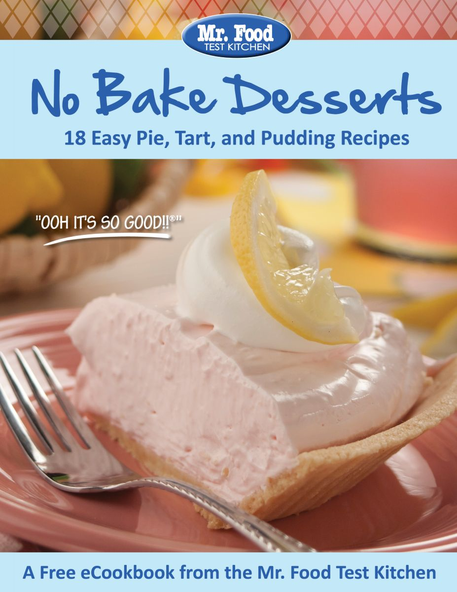 Latest free recipe ecookbooks mrfood no bake desserts 18 easy dessert recipes keep your kitchen cool with our quick and easy no bake recipes no oven required enjoy these sweet treats any forumfinder Images