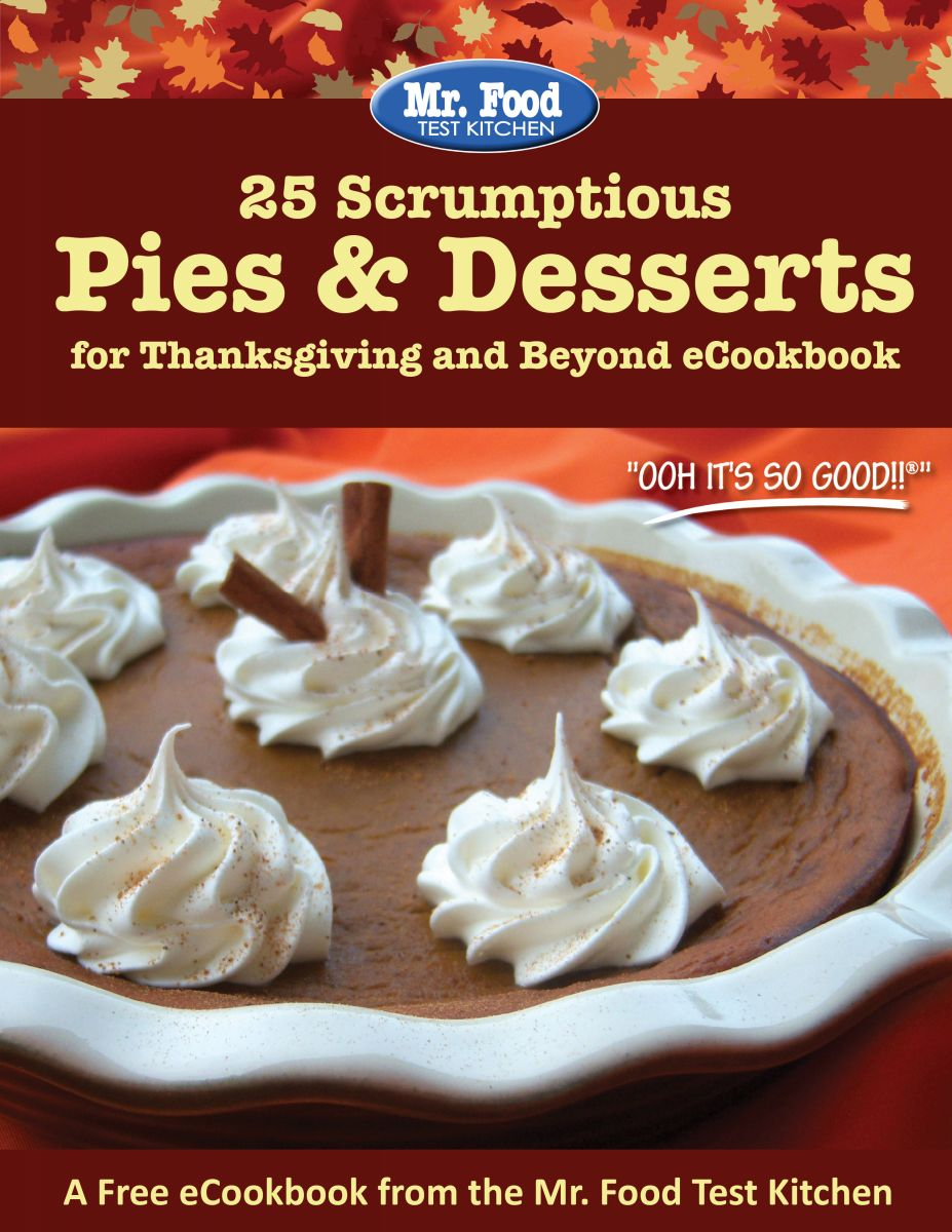 25 Scrumptious Pies & Desserts for Thanksgiving and Beyond FREE eCookbook