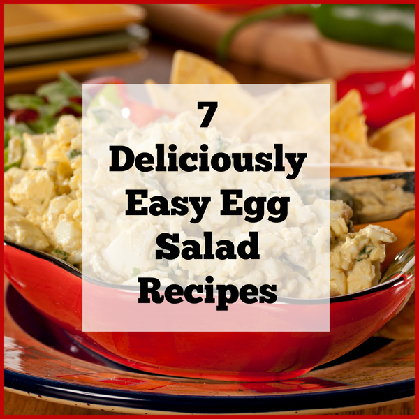 7 Deliciously Easy Egg Salad Recipes