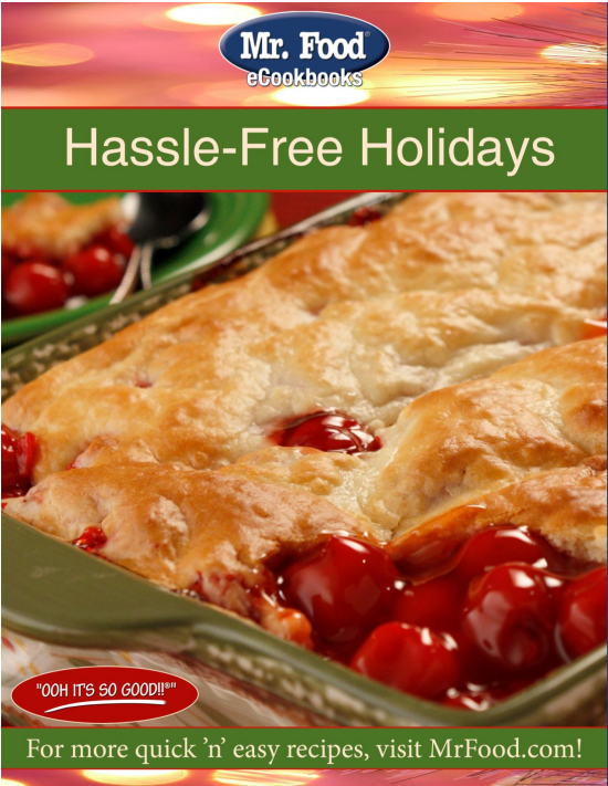 Mr. Food Hassle-Free Holidays FREE eCookbook