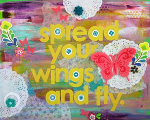 Spread Your Wings and Fly Canvas
