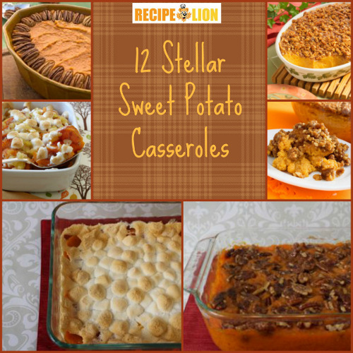 12 Stellar Sweet Potato Casserole Recipes