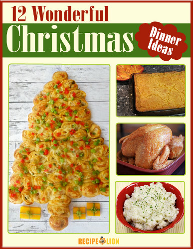 12 wonderful christmas dinner menu ideas