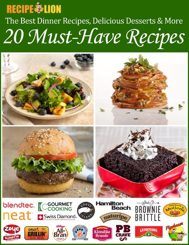 The Best Dinner Recipes, Delicious Desserts & More: 20 Must-Have Recipes