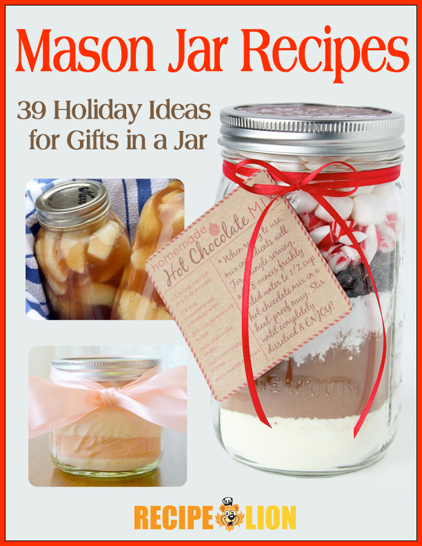 Our Top 15 Recipes in a Jar: Great Christmas Gift Ideas | RecipeLion.com