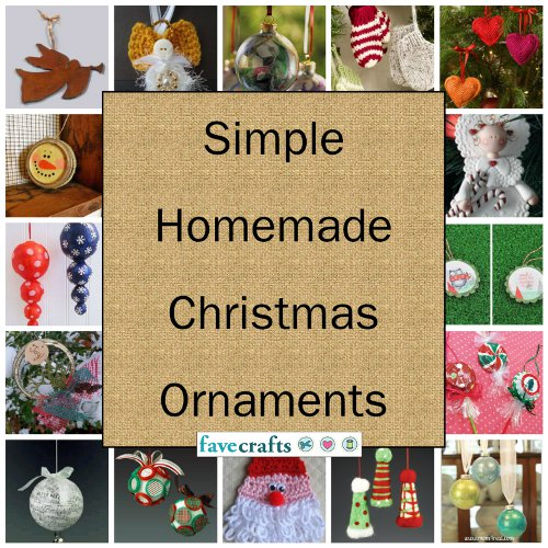 Simple Homemade Christmas Ornaments