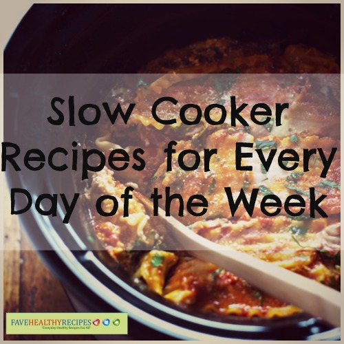 Slow Cooker Recipes for Every Day of the Week