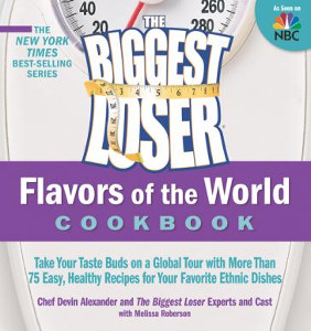 The Biggest Loser Flavors of the World