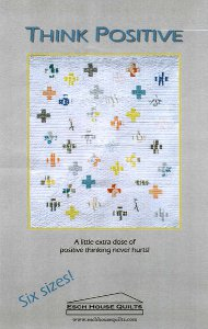 Think Positive Quilt Pattern
