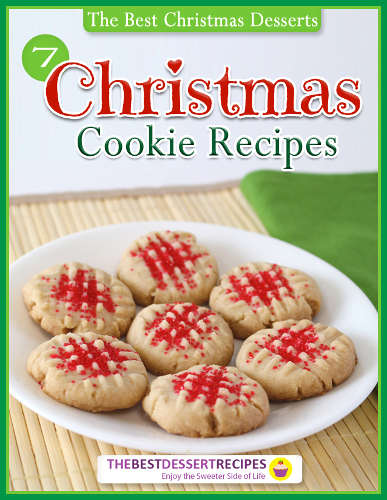The Best Christmas Desserts: 7 Christmas Cookie Recipes