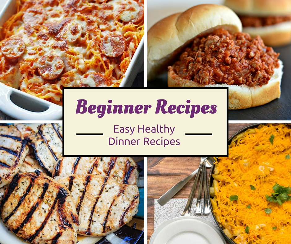 Cooking for Beginners: Easy Dinner Recipes