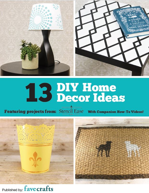 "13 Diy Home Decor Ideas"" Free Ebook From Stencil Ease 