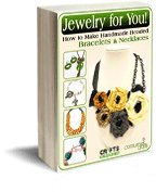 Jewelry for You! How to Make Handmade Beaded Bracelets and Necklaces