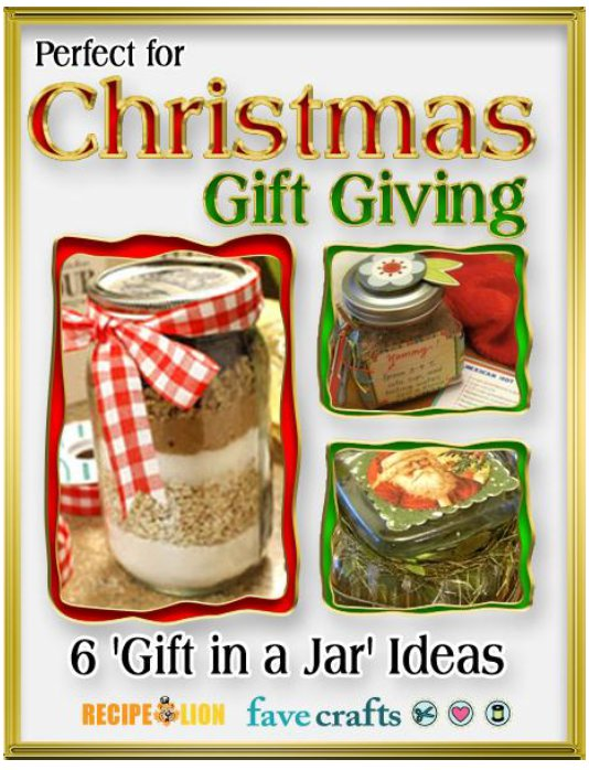 Perfect for Christmas Gift Giving: 6 Gift in a Jar Ideas