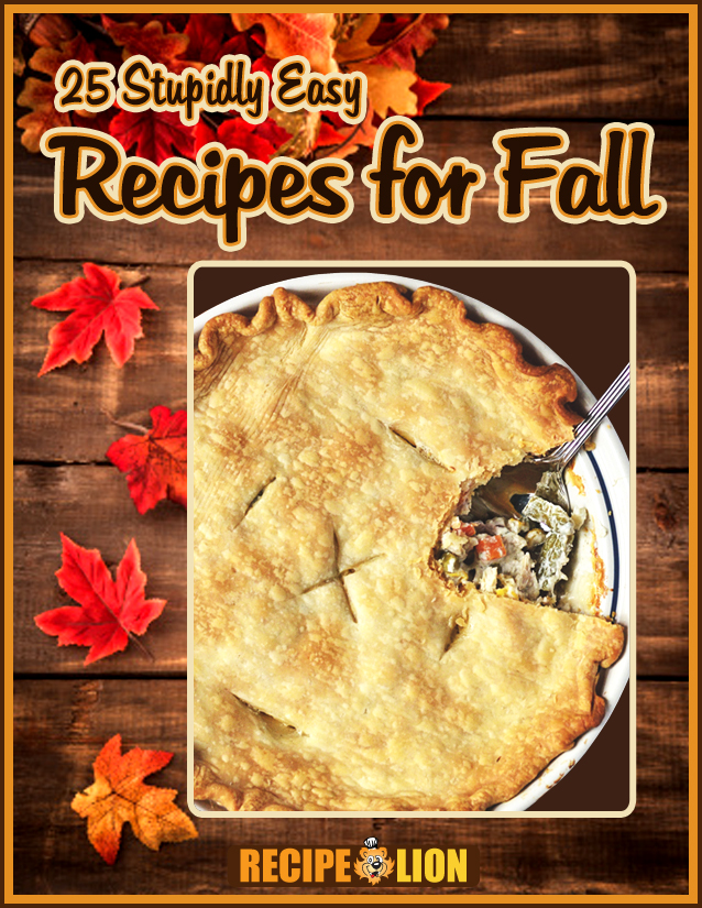 25 Stupidly Easy Recipes for Fall eCookbook