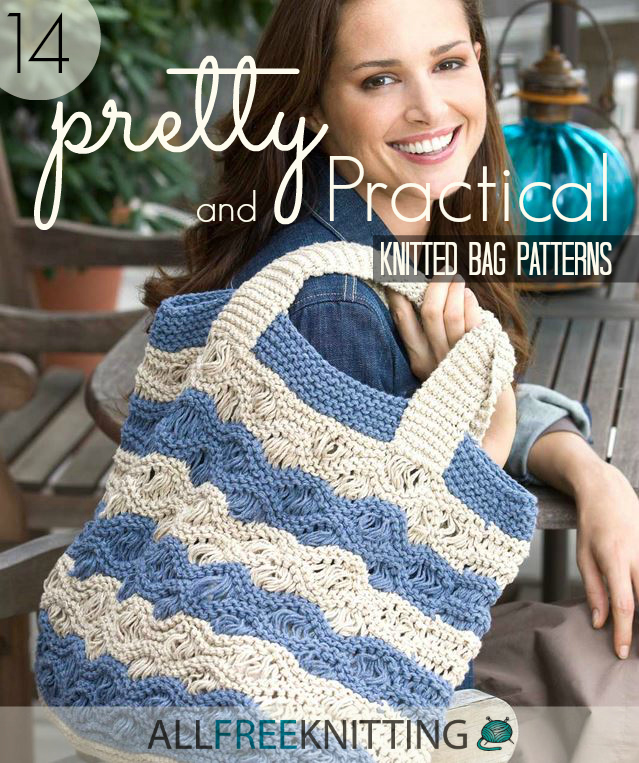 Pretty and Practical Knitted Bag Patterns | AllFreeKnitting.com