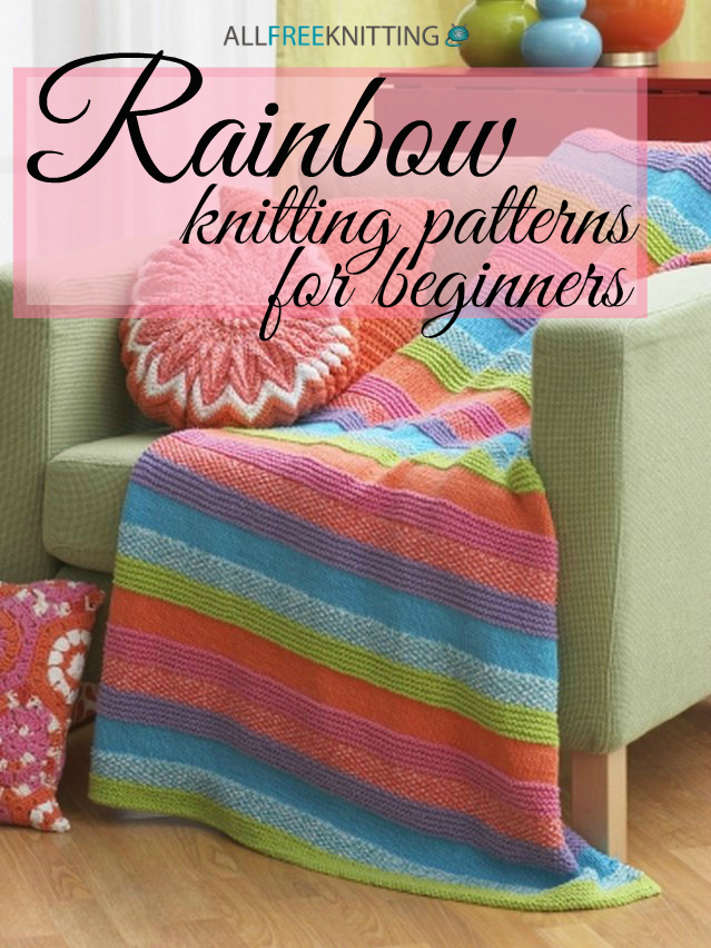 Knitting Pattern Afghan Beginner : 14 Rainbow Knitting Patterns for Beginners ...