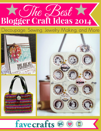 The Best Blogger Craft Ideas 2014: Decoupage, Sewing, Jewelry Making, and More