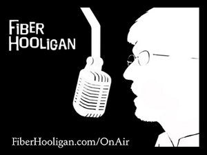 Fiber Hooligan Podcast