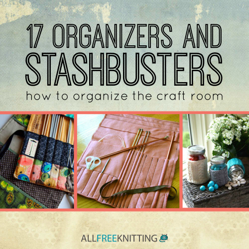 17 Organizers And Stashbusters: How To Organize The Craft
