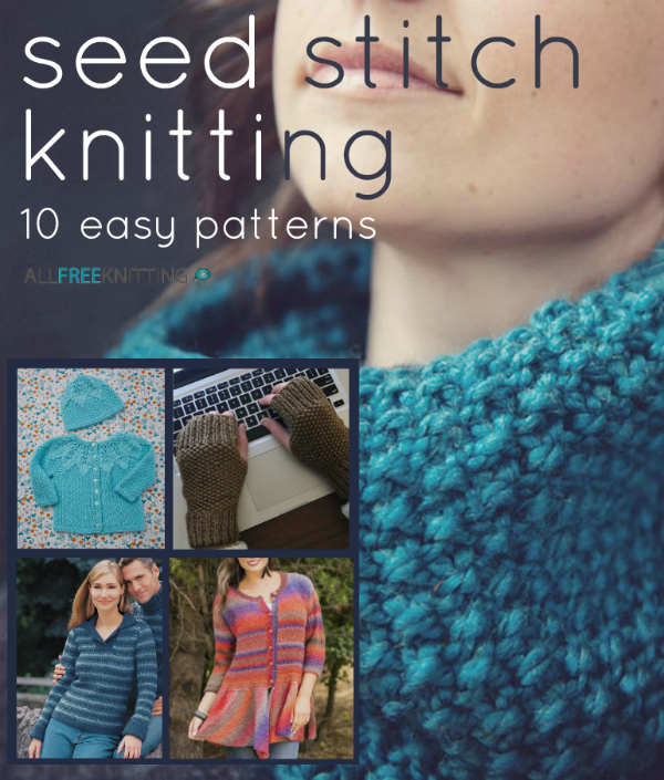 Seed Stitch Knitting: 10 Easy Patterns | AllFreeKnitting.com