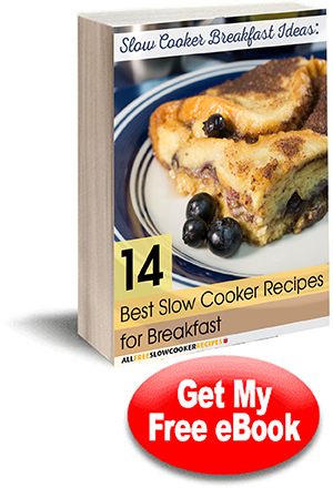 Slow Cooker Breakfast Ideas 14 Best Slow Cooker Recipes for Breakfast Free eCookbook