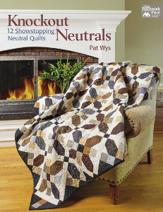 Knockout Neutrals: 12 Showstopping Neautral Quilts