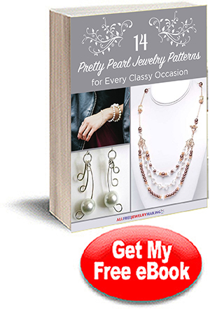 14 Pretty Pearl Jewelry Patterns for Every Classy Occasion eBook