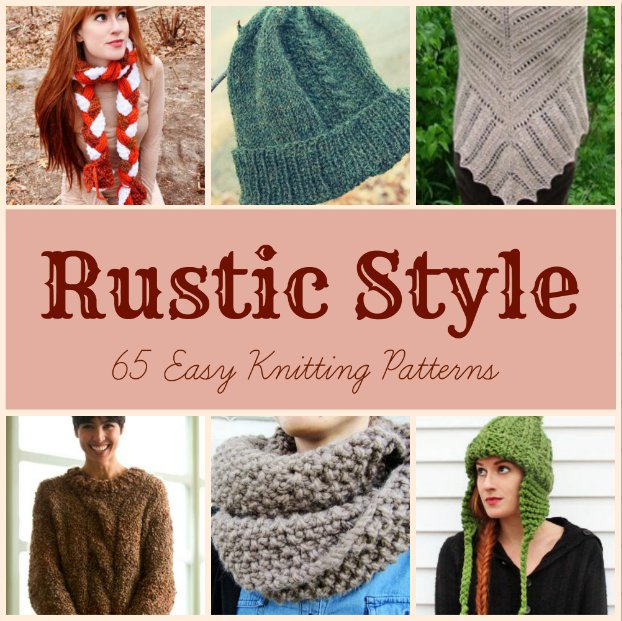 Rustic Style 65 Easy Knitting Patterns Allfreeknitting