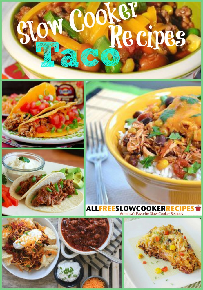 Slow Cooker Taco Recipes