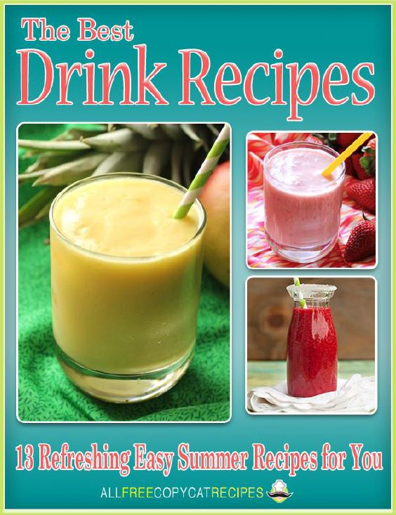 The Best Drink Recipes: 13 Refreshing Easy Summer Recipes for You eCookbook