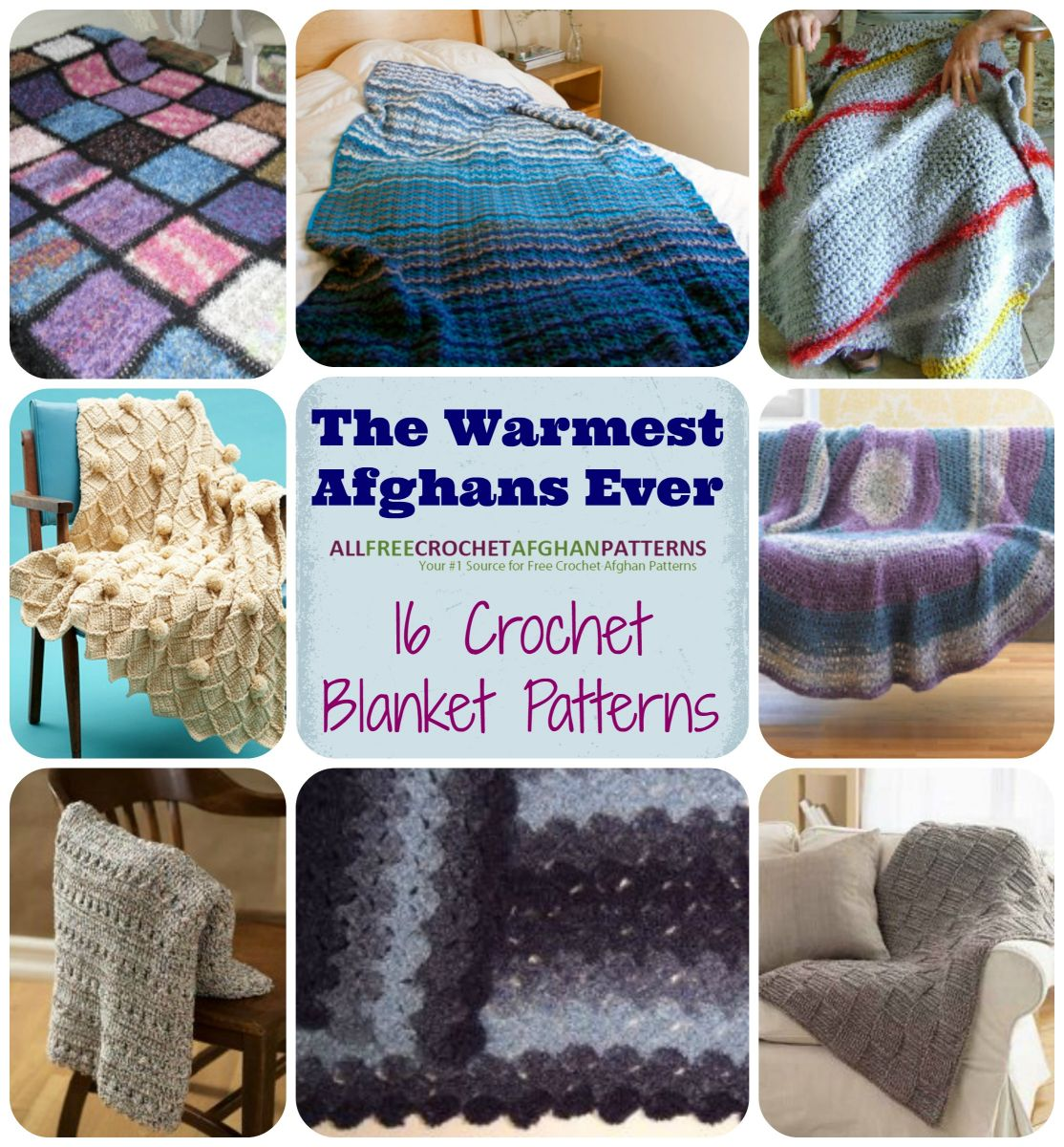 The Warmest Afghans Ever 16 Crochet Blanket Patterns