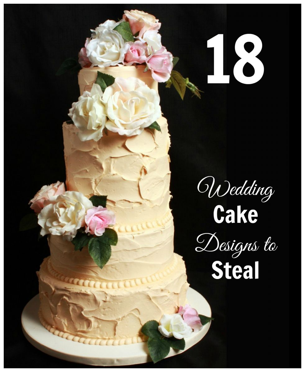 18 Wedding Cake Designs to Steal | AllFreeDIYWeddings.com