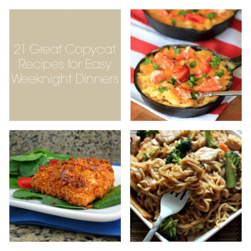 21 Great Copycat Recipes for Easy Weeknight Dinners