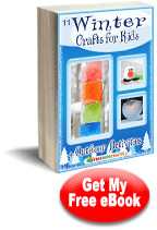 11 Winter Crafts for Kids and Outdoor Activities free eBook