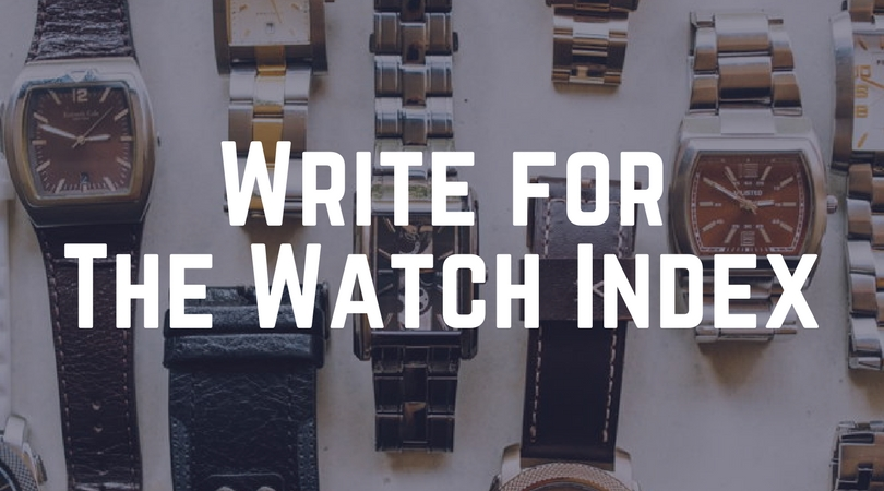 Write for The Watch Index