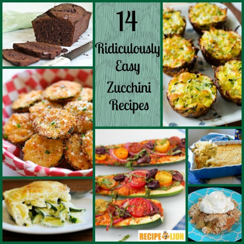 Ridiculously Easy Zucchini Recipes